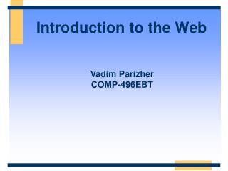 Introduction to the Web