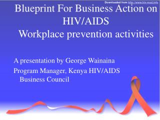 Blueprint For Business Action on HIV/AIDS Workplace prevention activities