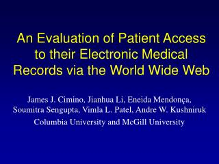 An Evaluation of Patient Access to their Electronic Medical Records via the World Wide Web