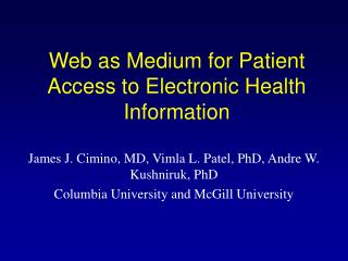 Web as Medium for Patient Access to Electronic Health Information