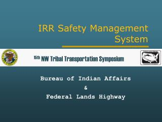 IRR Safety Management System