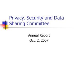 Privacy, Security and Data Sharing Committee