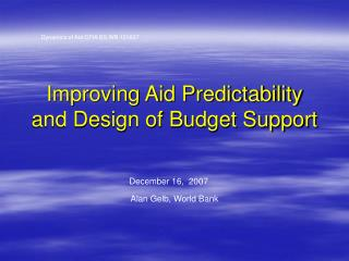 Improving Aid Predictability and Design of Budget Support