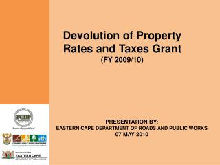 Devolution of Property Rates and Taxes Grant (FY 2009/10)