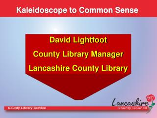 Kaleidoscope to Common Sense
