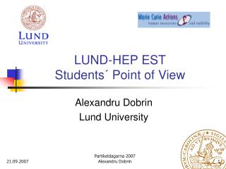 LUND-HEP EST Students´ Point of View