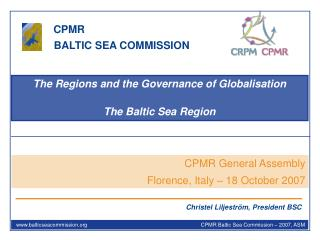 The Regions and the Governance of Globalisation The Baltic Sea Region