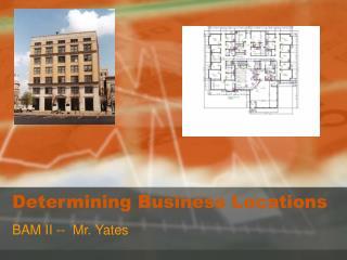Determining Business Locations