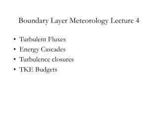 Boundary Layer Meteorology Lecture 4