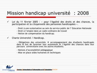 Mission handicap université  : 2008