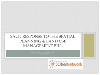 SACN response to the Spatial Planning & Land Use Management Bill