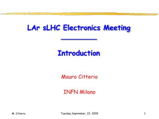 LAr sLHC Electronics Meeting ________ Introduction