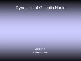 Dynamics of Galactic Nuclei