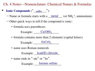 Ch. 4 Notes---Nomenclature: Chemical Names & Formulas