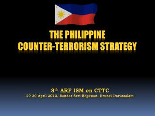 THE PHILIPPINE  COUNTER-TERRORISM STRATEGY