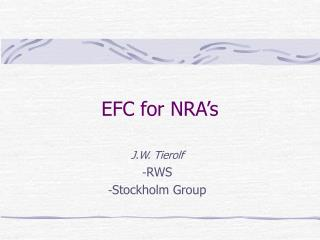 EFC for NRA's