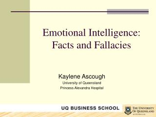 Emotional Intelligence: Facts and Fallacies