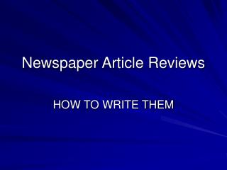 Newspaper Article Reviews