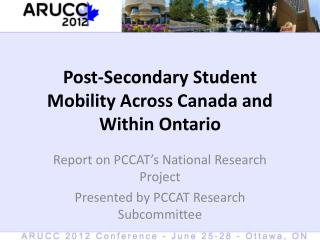 Post-Secondary Student Mobility Across Canada and Within Ontario