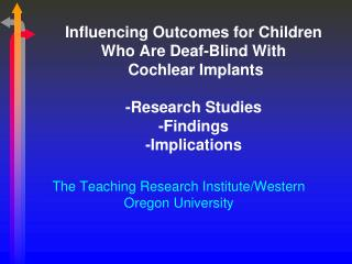 The Teaching Research Institute/Western Oregon University