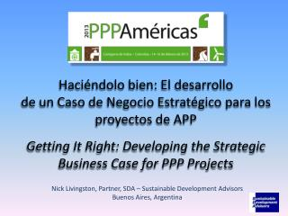Nick Livingston, Partner, SDA – Sustainable Development Advisors Buenos Aires, Argentina