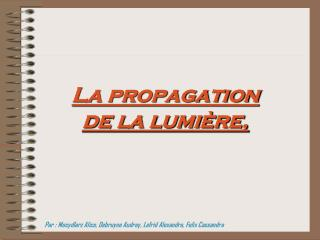 La propagation  de la lumi re,