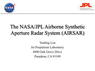 The NASA/JPL Airborne Synthetic Aperture Radar System (AIRSAR)