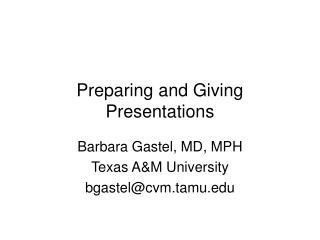 Preparing and Giving Presentations