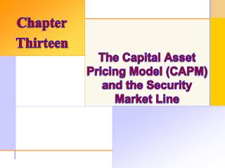 The Capital Asset Pricing Model (CAPM) and the Security Market Line