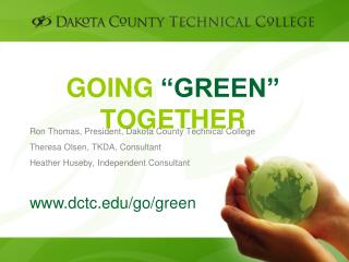 "GOING  ""GREEN""  TOGETHER"