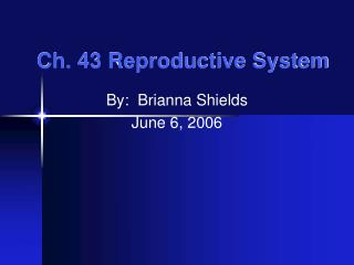 Ch. 43 Reproductive System