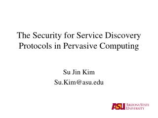 The Security for Service Discovery Protocols in Pervasive Computing