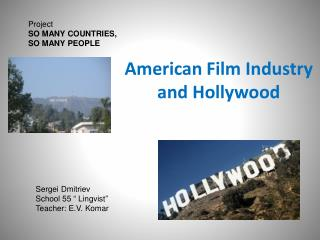 American Film Industry and Hollywood