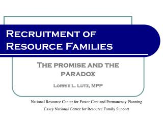 Recruitment of  Resource Families