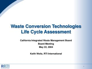 Waste Conversion Technologies Life Cycle Assessment