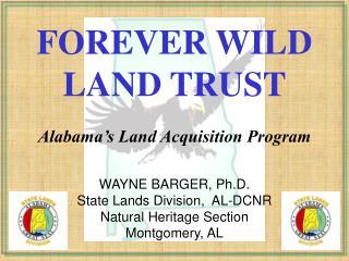 FOREVER WILD LAND TRUST
