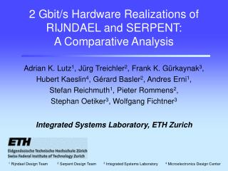 2 Gbit/s Hardware Realizations of RIJNDAEL and SERPENT: A Comparative Analysis