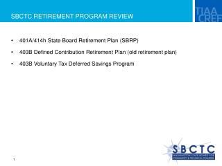 SBCTC RETIREMENT PROGRAM REVIEW