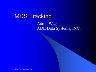 MDS Tracking