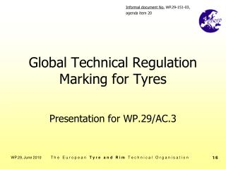Global Technical Regulation Marking for Tyres