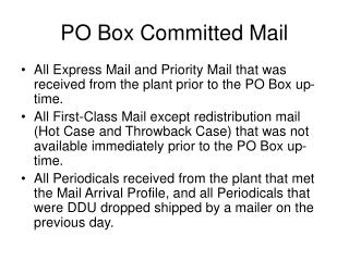 PO Box Committed Mail