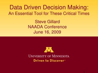 Data Driven Decision Making:  An Essential Tool for These Critical Times