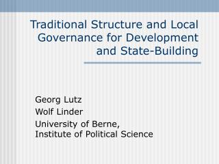 Traditional Structure and Local Governance for Development and State-Building