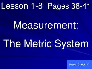 Lesson 1-8   Pages 38-41
