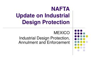 NAFTA Update on Industrial Design Protection