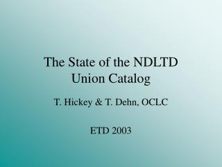 The State of the NDLTD Union Catalog