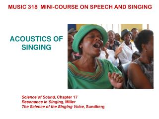 ACOUSTICS OF SINGING
