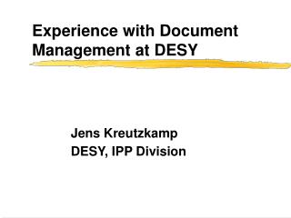 Experience with Document Management at DESY