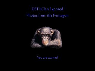 DETHClan Exposed Photos from the Pentagon