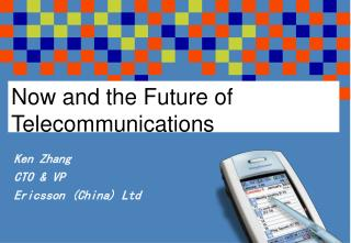 Now and the Future of Telecommunications